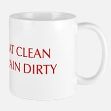 EAT-CLEAN-TRAIN-DIRTY-OPT-RED Mugs