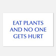 EAT-PLANTS-AND-NO-ONE-GETS-HURT-OPT-BLUE Postcards