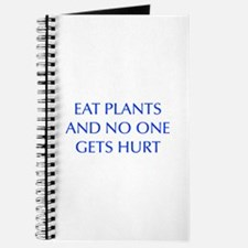 EAT-PLANTS-AND-NO-ONE-GETS-HURT-OPT-BLUE Journal