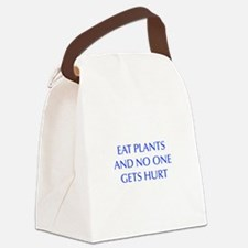 EAT-PLANTS-AND-NO-ONE-GETS-HURT-OPT-BLUE Canvas Lu