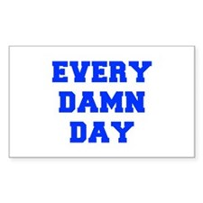 EVERY-DAMN-DAY-FRESH-BLUE Decal