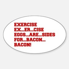 EXERCISE-BACON-FRESH-RED Decal