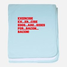 EXERCISE-BACON-FRESH-RED baby blanket