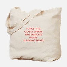 FORGET-THE-GLASS-SLIPPERS-OPT-RED Tote Bag