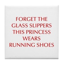 FORGET-THE-GLASS-SLIPPERS-OPT-RED Tile Coaster