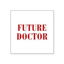 FUTURE-DOCTOR-BOD-RED Sticker