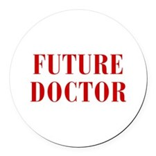 FUTURE-DOCTOR-BOD-RED Round Car Magnet