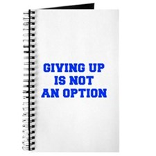 GIVING-UP-IS-NOT-AN-OPTION-FRESH-BLUE Journal