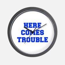 here-comes-trouble-FRESH-BLUE Wall Clock