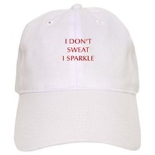 I-DONT-SWEAT-I-SPARKLE-OPT-RED Baseball Baseball Cap