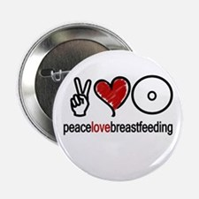 Peace, Love & Breastfeeding Button