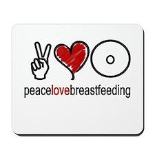 Peace, Love & Breastfeeding  Mousepad
