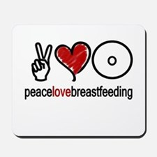 Peace, Love & Breastfeeding  Mousepad