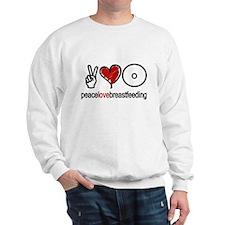 Peace, Love & Breastfeeding  Sweatshirt