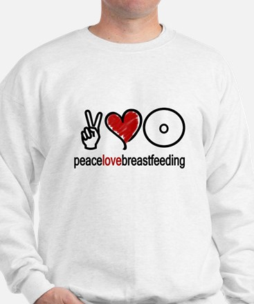 Peace, Love & Breastfeeding  Sweatshirt