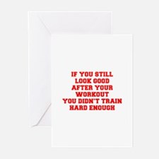 IF-YOU-STILL-LOOK-GOOD-FRESH-RED Greeting Cards