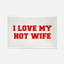 I-LOVE-MY-HOT-WIFE-FRESH-RED Magnets