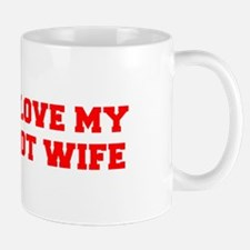 I-LOVE-MY-HOT-WIFE-FRESH-RED Mugs