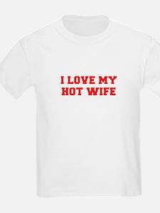 I-LOVE-MY-HOT-WIFE-FRESH-RED T-Shirt
