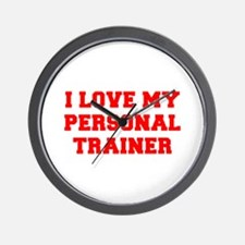 I-LOVE-MY-PERSONAL-TRAINER-FRESH-RED Wall Clock