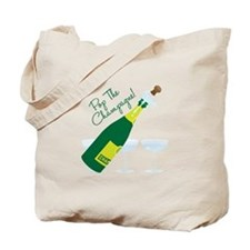 Pop The Champagne! Tote Bag