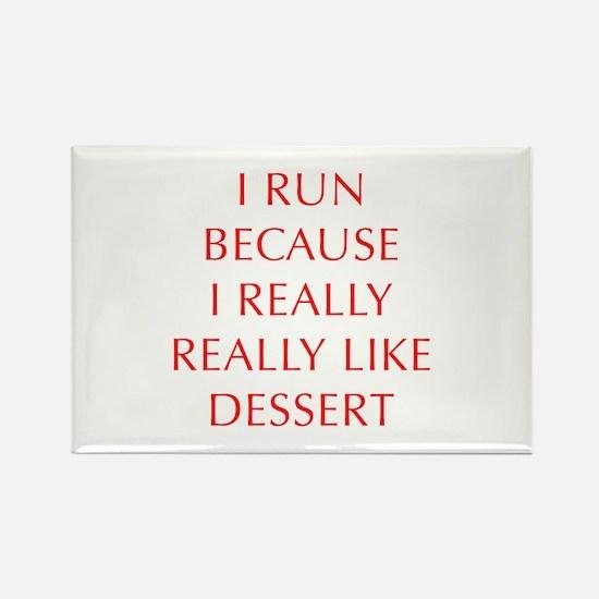 I-RUN-BECAUSE-I-REALLY-LIKE-DESSERT-OPT-RED Magnet