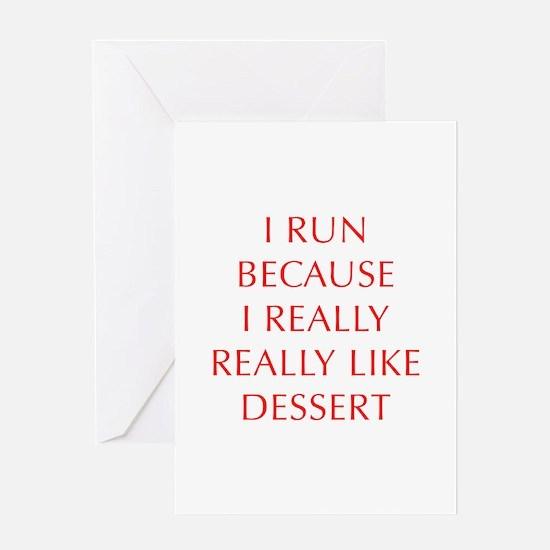 I-RUN-BECAUSE-I-REALLY-LIKE-DESSERT-OPT-RED Greeti
