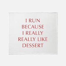 I-RUN-BECAUSE-I-REALLY-LIKE-DESSERT-OPT-RED Throw