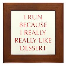 I-RUN-BECAUSE-I-REALLY-LIKE-DESSERT-OPT-RED Framed