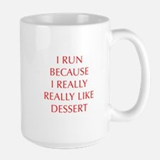 I-RUN-BECAUSE-I-REALLY-LIKE-DESSERT-OPT-RED Mugs