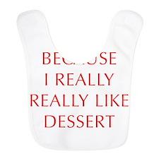 I-RUN-BECAUSE-I-REALLY-LIKE-DESSERT-OPT-RED Bib