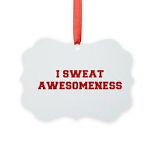 I-SWEAT-AWESOMENESS-FRESH-RED Ornament