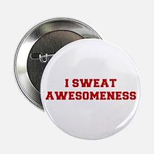 "I-SWEAT-AWESOMENESS-FRESH-RED 2.25"" Button (10 pac"