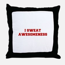 I-SWEAT-AWESOMENESS-FRESH-RED Throw Pillow