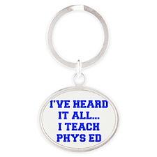 IVE-HEARD-IT-ALL-I-TEACH-PHYS-ED-FRESH-BLUE Keycha