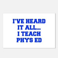 IVE-HEARD-IT-ALL-I-TEACH-PHYS-ED-FRESH-BLUE Postca