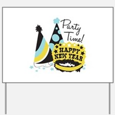 Party Time! Yard Sign