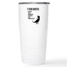 T-Rex Hates Bullet List Travel Mug