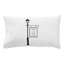 You Light Up My Life Pillow Case