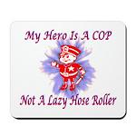 My COP Hero Mousepad