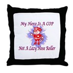 My COP Hero Throw Pillow