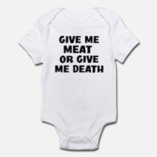 Give me Meat Infant Bodysuit