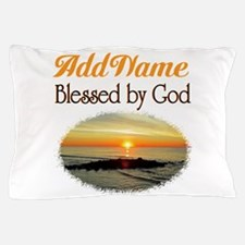 BLESSED BY GOD Pillow Case