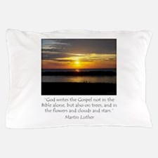 Martin Luther Nature quote Pillow Case