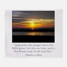 Martin Luther Nature quote Throw Blanket