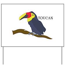 TOUCAN Yard Sign