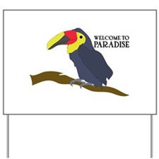 Welcome To Paradise Yard Sign