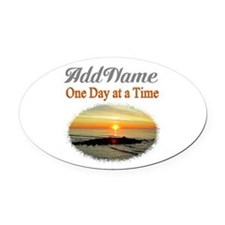 ONE DAY AT A TIME Oval Car Magnet