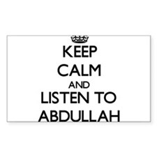 Keep Calm and Listen to Abdullah Decal