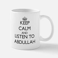 Keep Calm and Listen to Abdullah Mugs